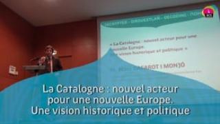 M. Marc Gafarot i Monjó : «La Catalogne : nouvel acteur pour une nouvelle Europe. Une vision historique et politique»